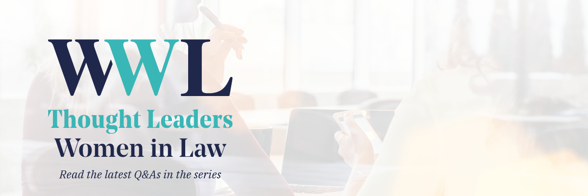 WWL Thought Leaders: Women in Law